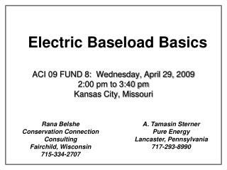 A. Tamasin Sterner  Pure Energy Lancaster, Pennsylvania 717-293-8990