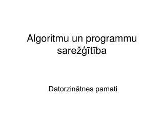 Algoritmu un programmu sarežģītība
