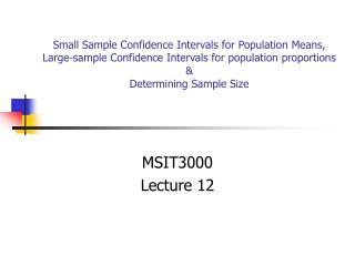 Small Sample Confidence Intervals for Population Means, Large-sample Confidence Intervals for population proportions   D