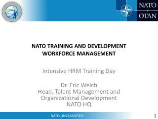 NATO TRAINING AND DEVELOPMENT WORKFORCE MANAGEMENT