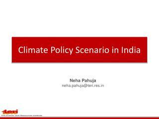 Climate Policy Scenario in India
