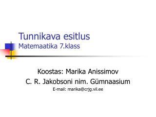 Tunnikava esitlus Matemaatika 7.klass