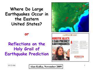 Where Do Large Earthquakes Occur in the Eastern  United States? or Reflections on the
