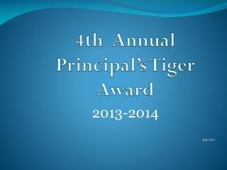4th  Annual  Principal's Tiger Award