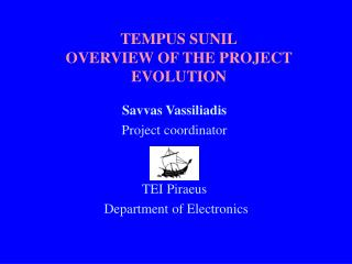 TEMPUS SUNIL OVERVIEW OF THE PROJECT EVOLUTION