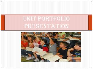 Unit portfolio presentation