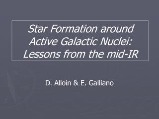 Star Formation around Active Galactic Nuclei: Lessons from the mid-IR