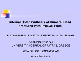 Internal Osteosynthesis of Humeral Head Fractures With PHILOS Plate
