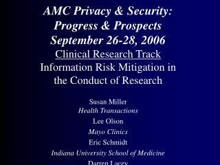 AMC Privacy & Security:  Progress & Prospects September 26-28, 2006