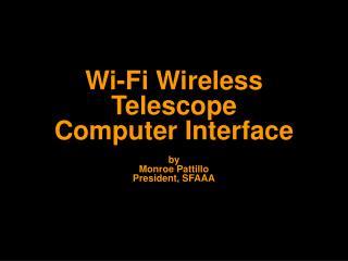 Wi-Fi Wireless Telescope Computer Interface