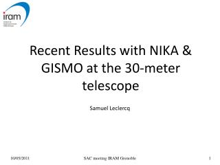 Recent Results with NIKA & GISMO at the 30-meter telescope
