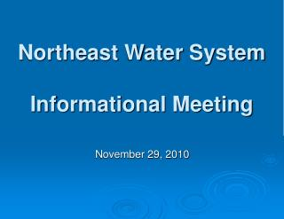 Northeast Water System Informational Meeting