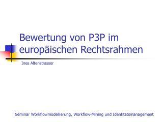 Bewertung von P3P im europäischen Rechtsrahmen