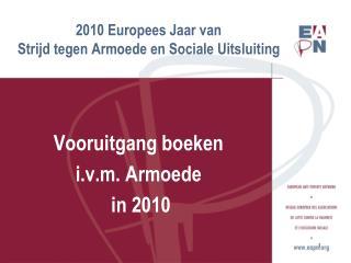 2010 Europees Jaar van  Strijd tegen Armoede en Sociale Uitsluiting