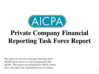 Private Company Financial Reporting Task Force Report