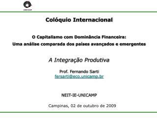 Colóquio Internacional O Capitalismo com Dominância Financeira: