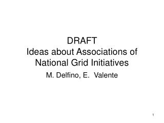 DRAFT Ideas about Associations of National Grid Initiatives