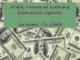 MSDE Financial Literacy Education Update October 19, 2009
