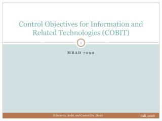 Control Objectives for Information and Related Technologies COBIT