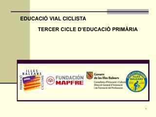 EDUCACIÓ VIAL CICLISTA
