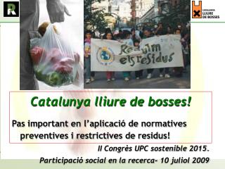 Catalunya lliure de bosses!