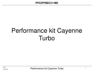 Performance kit Cayenne Turbo