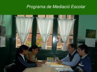 Programa de Mediació Escolar