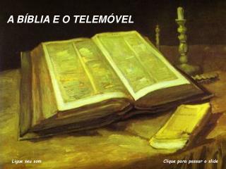 A BÍBLIA E O TELEMÓVEL