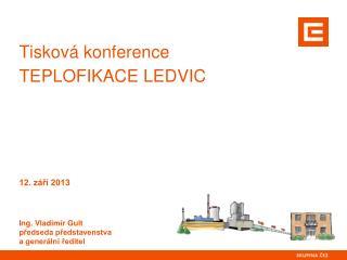 Tisková konference teplofikace Ledvic