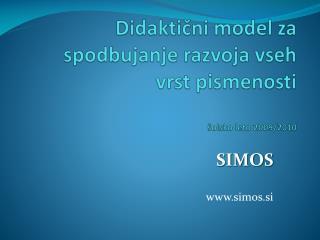 Didaktični model za spodbujanje razvoja vseh vrst pismenosti šolsko leto 2009/2010