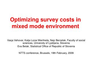 Optimizing survey costs in mixed mode environment