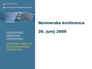 Novinarska konferenca 30. junij 2009