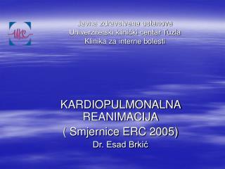 Javna zdravstvena ustanova Univerzitetski klinički centar Tuzla Klinika za interne bolesti