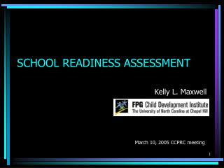 SCHOOL READINESS ASSESSMENT