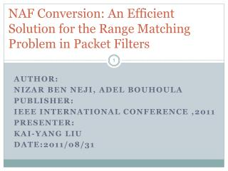 NAF Conversion: An Efficient Solution for the Range Matching Problem in Packet Filters