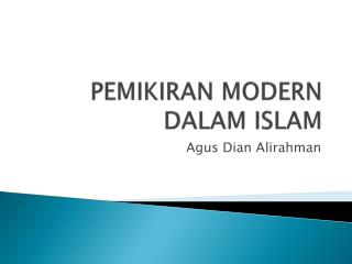 PEMIKIRAN MODERN DALAM ISLAM