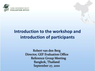 Introduction to the workshop and introduction of participants