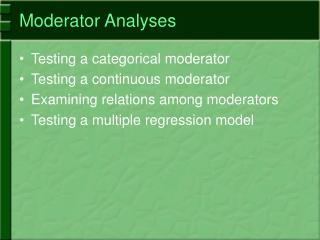 Moderator Analyses