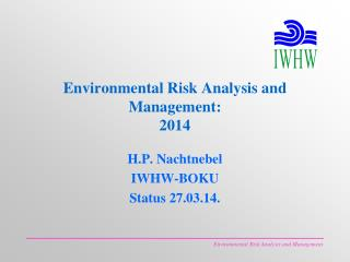 Environmental Risk Analysis and Management:  2014