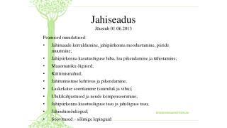 Jahiseadus Jõustub 01.06.2013