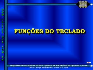 FUN��ES DO TECLADO