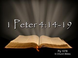 1 Peter 4:14-19