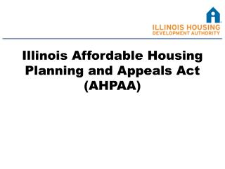 Illinois Affordable Housing Planning and Appeals Act (AHPAA)