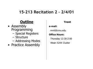15-213 Recitation 2 � 2/4/01