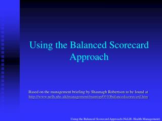 Using the Balanced Scorecard Approach