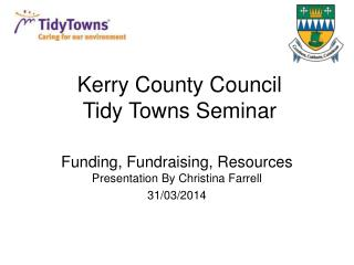 Kerry County Council Tidy Towns Seminar