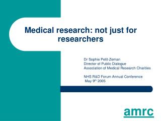 Medical research: not just for researchers