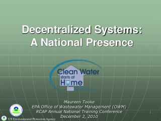 Decentralized Systems:  A National Presence