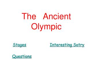 The   Ancient    Olympic