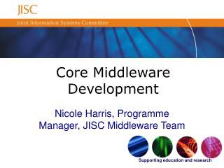 Core Middleware Development